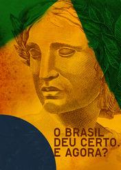 O Brasil Deu Certo. E Agora? | filmes-netflix.blogspot.com