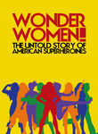 Wonder Women! The Untold Story of American Superheroines