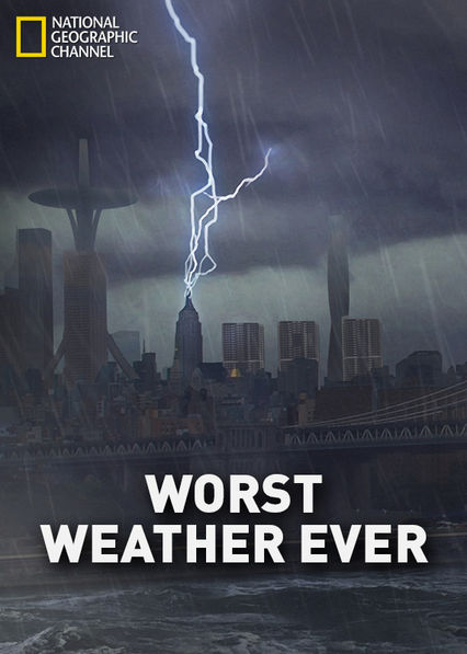 Worst Weather Ever? Netflix BR (Brazil)