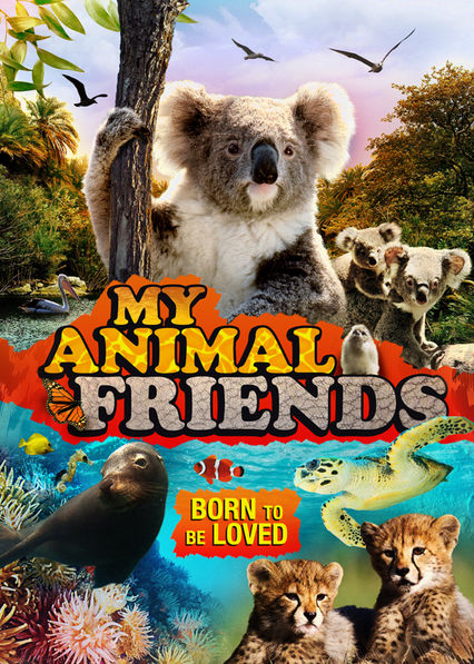 My Animal Friends Netflix AU (Australia)