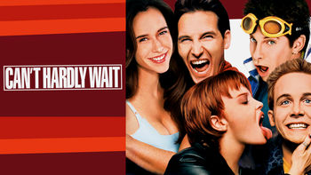 Netflix box art for Can't Hardly Wait