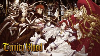 Netflix box art for Trinity Blood - Season 1
