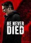 He Never Died | filmes-netflix.blogspot.com