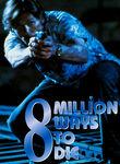 8 Million Ways to Die Poster