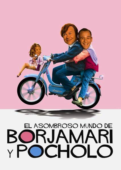 El asombroso mundo de Borjamari y Pocholo Netflix ES (España)
