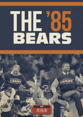 30 for 30: The '85 Bears