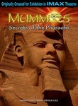 Mummies: Secrets of the Pharaohs (2007)