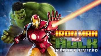 Netflix box art for Marvel's Iron Man & Hulk: Heroes United
