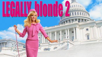 Netflix box art for Legally Blonde 2: Red, White & Blonde