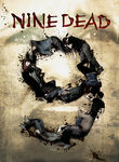 Nine Dead (2009)