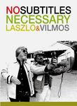 No Subtitles Necessary: Laszlo & Vilmos Poster
