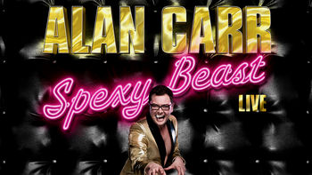 Netflix box art for Alan Carr: Spexy Beast