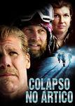 Colapso no Ártico | filmes-netflix.blogspot.com