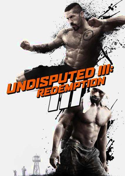 Undisputed III: Redemption Netflix BR (Brazil)