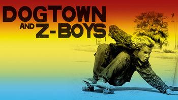 Dogtown And Z-Boys Stream