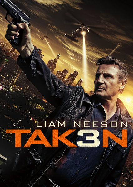 Taken 3 Netflix UK (United Kingdom)