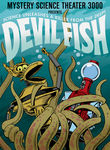 Mystery Science Theater 3000: Devil Fish Poster
