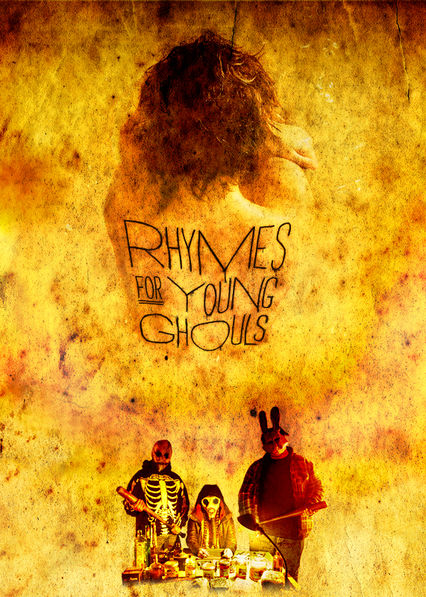 Rhymes for Young Ghouls Netflix AR (Argentina)