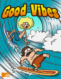 Good Vibes: Season 1: Virgin Hangover