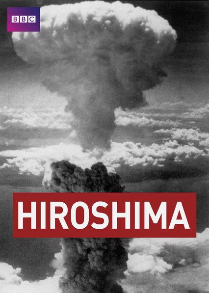 Hiroshima: BBC History of World War II Netflix AR (Argentina)