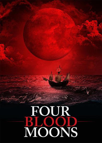 Four Blood Moons Netflix PR (Puerto Rico)