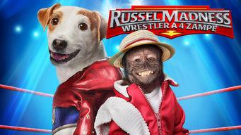 Russell Madness - Wrestler a 4 Zampe
