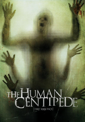Human Centipede: First Sequence, The