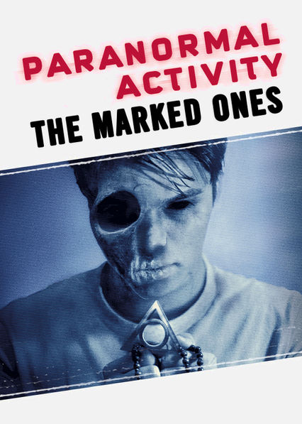 Paranormal Activity: The Marked Ones Netflix UY (Uruguay)