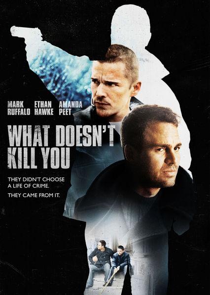 What Doesn't Kill You Netflix MX (Mexico)