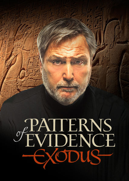 Patterns of Evidence: Exodus Netflix PR (Puerto Rico)
