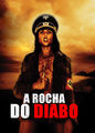 A rocha do Diabo | filmes-netflix.blogspot.com