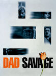 Dad Savage Poster