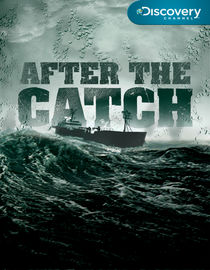 After the Catch: Season 1: Mysteries at Sea