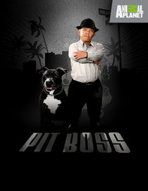 Pit Boss: Season 4: Pit Bulls and Pinot Noir