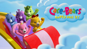 Netflix box art for Care Bears: Oopsy Does It