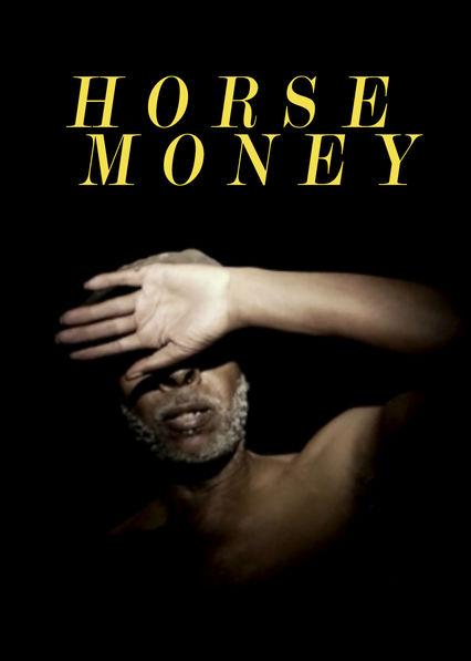 Cavalo Dinheiro Netflix US (United States)