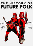 The History of Future Folk
