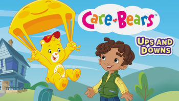 Netflix box art for Care Bears: Ups and Downs