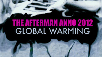 Netflix box art for The Afterman Anno 2012 - Global Warming
