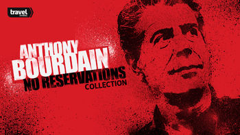 Netflix box art for Anthony Bourdain: No Reservations - Season 1