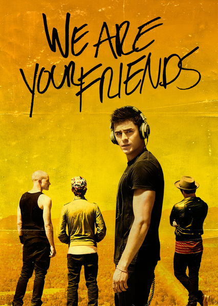 We Are Your Friends Netflix AR (Argentina)