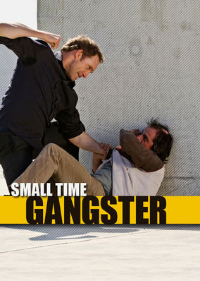 Small Time Gangster - Season 1