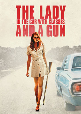 Lady in the Car with Glasses and a Gun, The