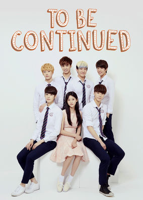 To Be Continued - Season 1