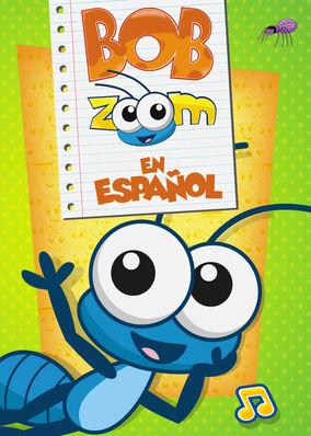 Bob Zoom en español - Season 1
