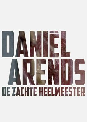 Daniël Arends: De Zachte Heelmeester
