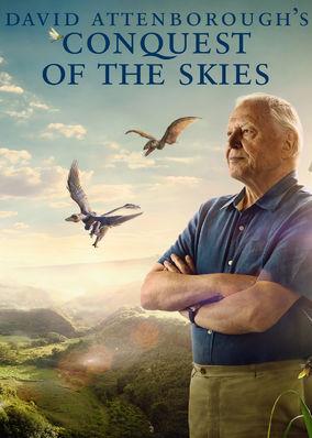David Attenborough's Conquest of the Skies - Season 1