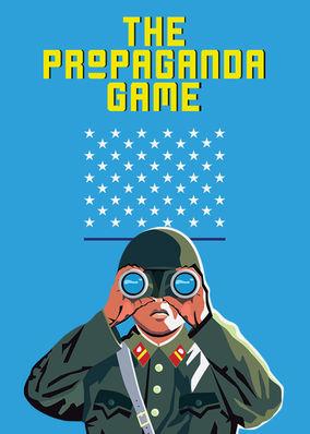 Propaganda Game, The